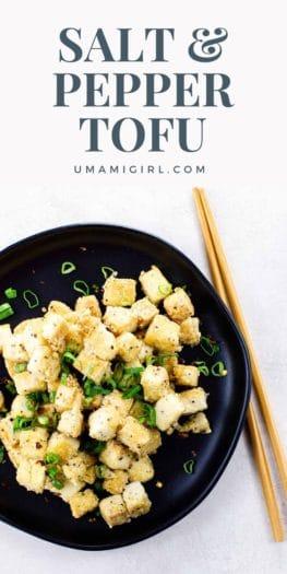 Salt and Pepper Tofu Pin 3 _ Umami Girl