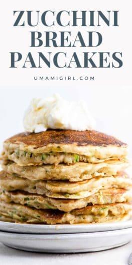 Zucchini Bread Pancakes Pin 1 _ Umami Girl