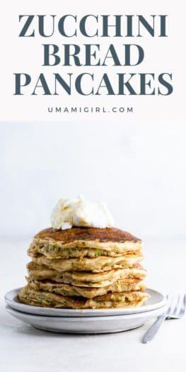 Zucchini Bread Pancakes Pin 3 _ Umami Girl