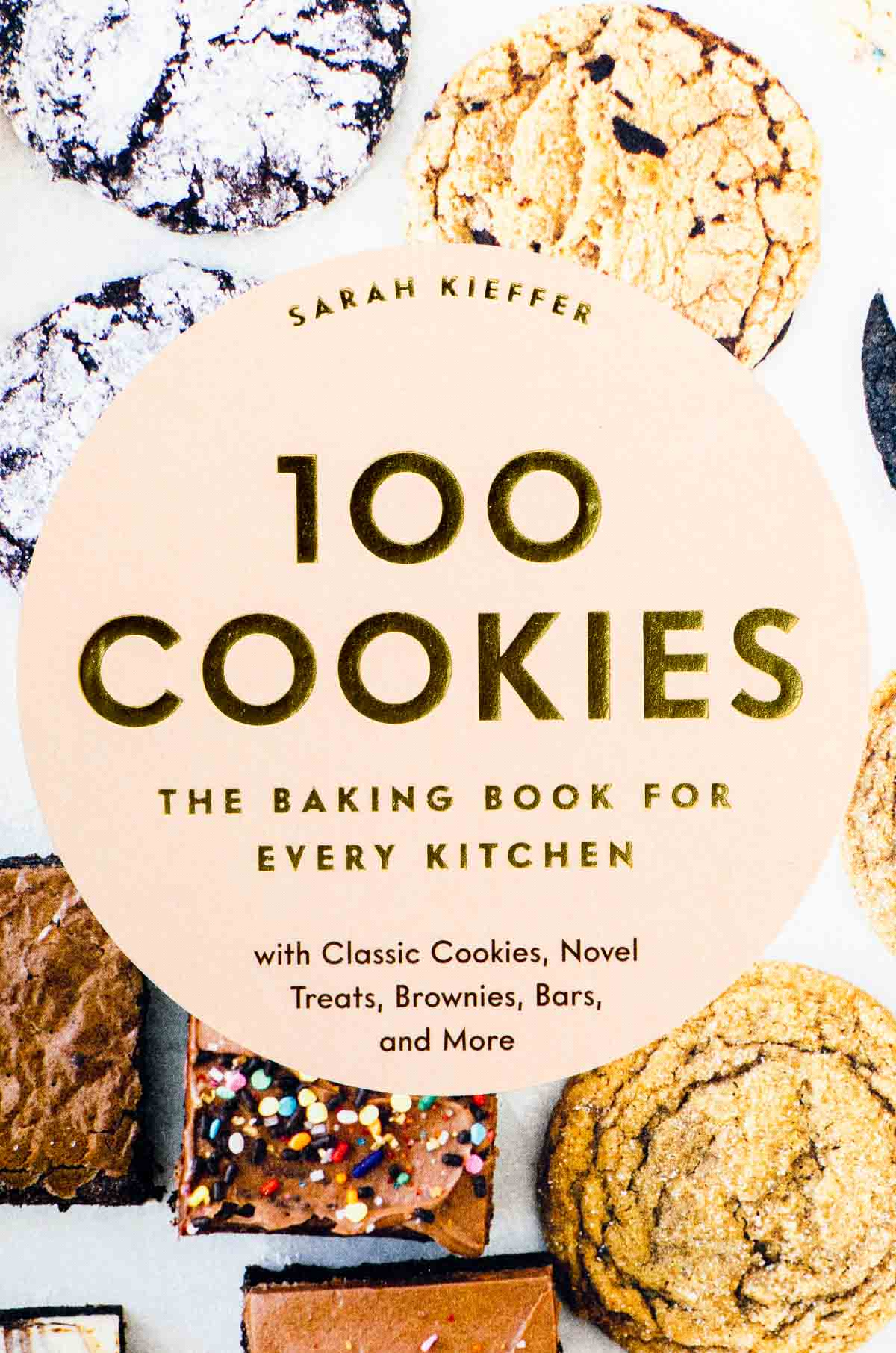 100 Cookies: The Baking Book for Every Kitchen