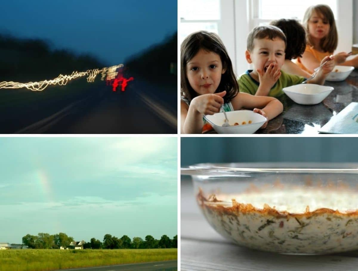 tail lights on the highway, children eating cereal, a rainbow, and hot spinach dip