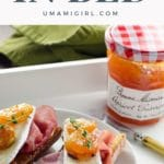 prosicutto brie and apricot toasts on a tray with jam for mother's day breakfast in bed